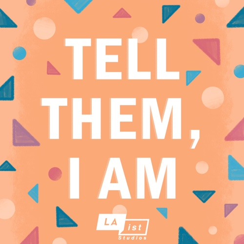 Tell Them, I Am cover image